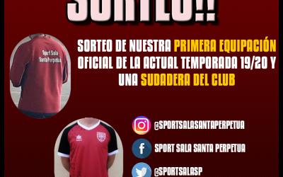 Sorteo Equipación y Sudadera 2019/20